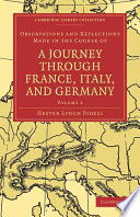 Observations And Reflections Made In The Course Of A Journey Through France Italy And Germany