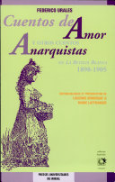 Cuentos de amor, y otros cuentos anarquistas en La revista blanca, 1898-1905 ebook
