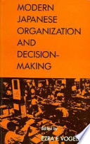 Modern Japanese Organization And Decision Making