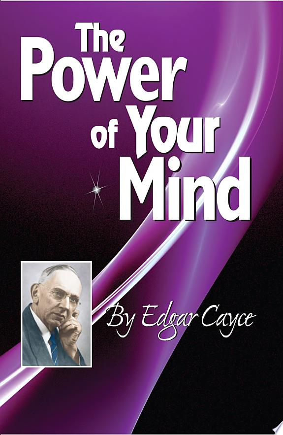 The+Power+of+Your+Mind%3A+An+Edgar+Cayce+Series+Title