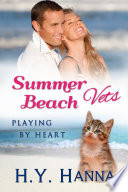 Summer Beach Vets Playing By Heart Book 3