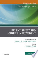 Patient Safety, an Issue of Otolaryngologic Clinics of North America
