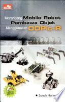 Merancang Mobile Robot Objek OOPic-R+CD