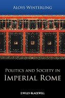 Politics and Society in Imperial Rome