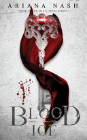 Blood & Ice: Silk & Steel #3 ebook