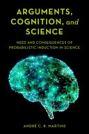 Arguments  Cognition  and Science