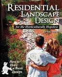 Residential Landscape Design for the Horticulturally Hopeless
