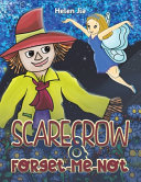 Read Online Scarecrow & Forget-Me-Not For Free