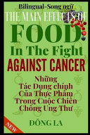 The Main Effects Of Food In The Fight Against Cancer Book