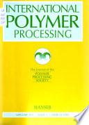 International Polymer Processing