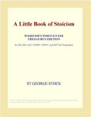 A Little Book of Stoicism (Webster's French Thesaurus Edition)