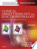 Clinical Arrhythmology and Electrophysiology: A Companion to Braunwald's Heart Disease E-Book