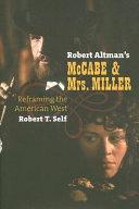 Robert Altman s McCabe   Mrs  Miller