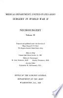 Medical Department Army  Surgery in World War II  Neurosurgery  V 2 Book PDF
