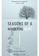 Seasons of a Wandering Heart