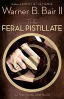 The Feral Pistillate