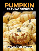 Pumpkin Carving Stencils 50 Stencil Pages