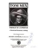 Tom Mix Portrait Of A Superstar
