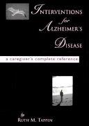 Interventions for Alzheimer s Disease