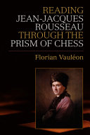 Reading Jean Jacques Rousseau through the Prism of Chess