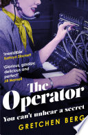 The Operator   Great humour and insight       Irresistible   KATHRYN STOCKETT