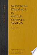 Nonlinear Dynamics in Optical Complex Systems Book