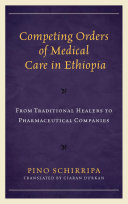 Competing Orders of Medical Care in Ethiopia