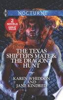The Texas Shifter s Mate   The Dragon s Hunt