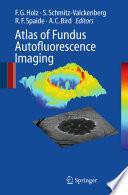 Atlas Of Fundus Autofluorescence Imaging Book PDF