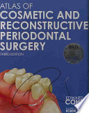 Atlas of Cosmetic and Reconstructive Periodontal Surgery