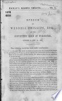 Speech of Wendell Phillips at the Convention Held at Worcester  October 15 and 16  1851