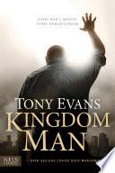 Kingdom Man, Every Man's Destiny, Every Woman's Dream by Tony Evans PDF