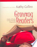 """Growing Readers: Units of Study in the Primary Classroom"" by Kathy Collins"