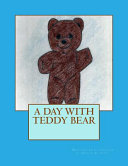 A Day with Teddy Bear