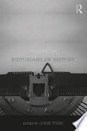 Historians on History