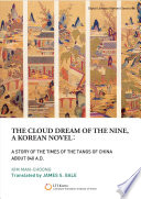 The Cloud Dream of the Nine  a Korean novel  a Story of the Times of the Tangs of China about 840 A D