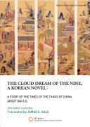 The Cloud Dream of the Nine, a Korean novel: a Story of the Times of the Tangs of China about 840 A.D Pdf/ePub eBook