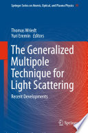 The Generalized Multipole Technique for Light Scattering Book