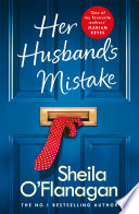 Her Husband S Mistake A Marriage A Secret And A Wife S Choice