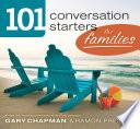 101 Conversation Starters for Families SAMPLER Book