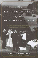 The Decline and Fall of the British Aristocracy Book PDF
