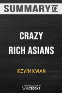 Summary of Crazy Rich Asians  Crazy Rich Asians Trilogy