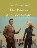 The Priest and The Princess: Anthology 1