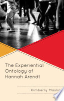 The Experiential Ontology of Hannah Arendt Book PDF