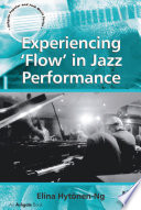 Experiencing  Flow  in Jazz Performance