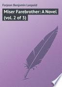 Miser Farebrother  A Novel  vol  2 of 3