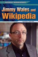 Jimmy Wales and Wikipedia