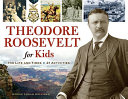 Pdf Theodore Roosevelt for Kids Telecharger