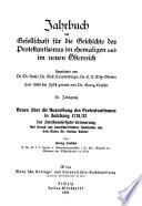Jahrbuch der Gesellschaft für die Geschichte des Protestantismus im ehemaligen und im neuen Österreich