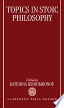Topics in Stoic Philosophy